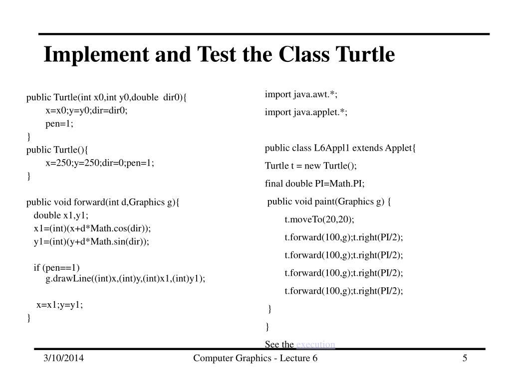 Implement and Test the Class Turtle