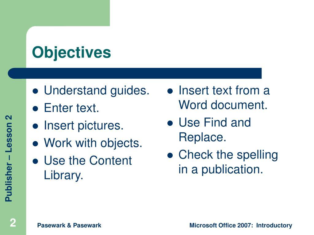 Understand guides.