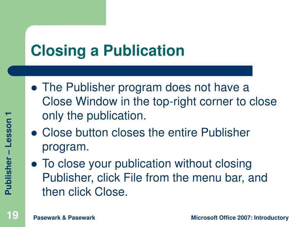 Closing a Publication