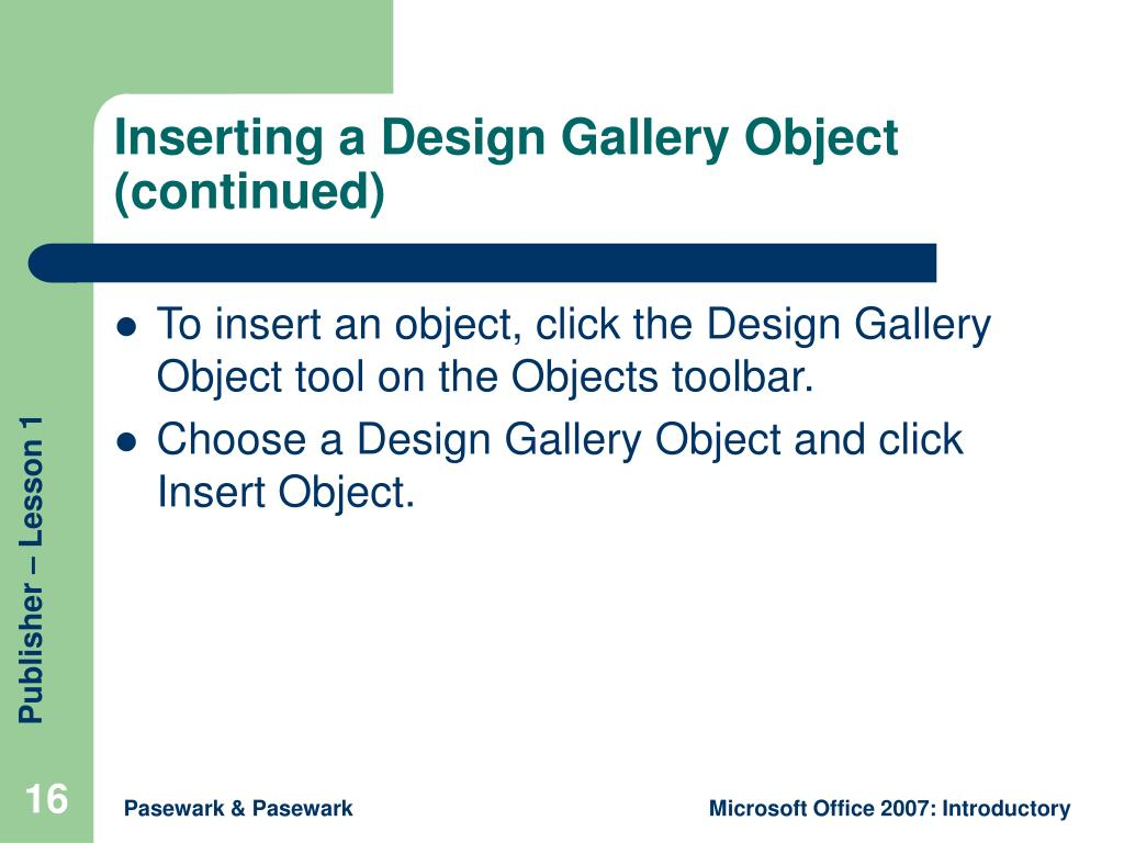 Inserting a Design Gallery Object (continued)