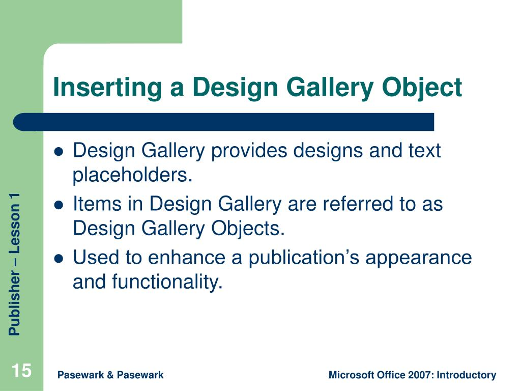 Inserting a Design Gallery Object