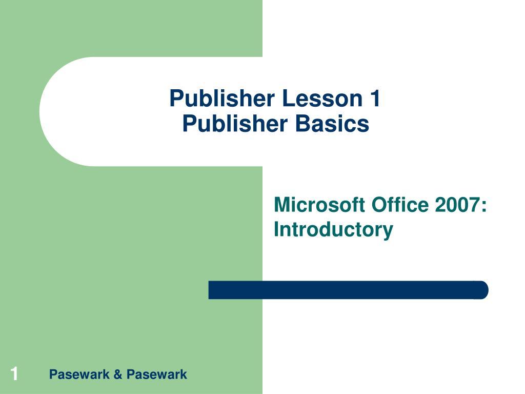Publisher Lesson 1