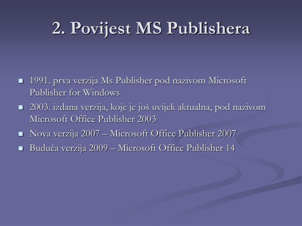 2. Povijest MS Publishera