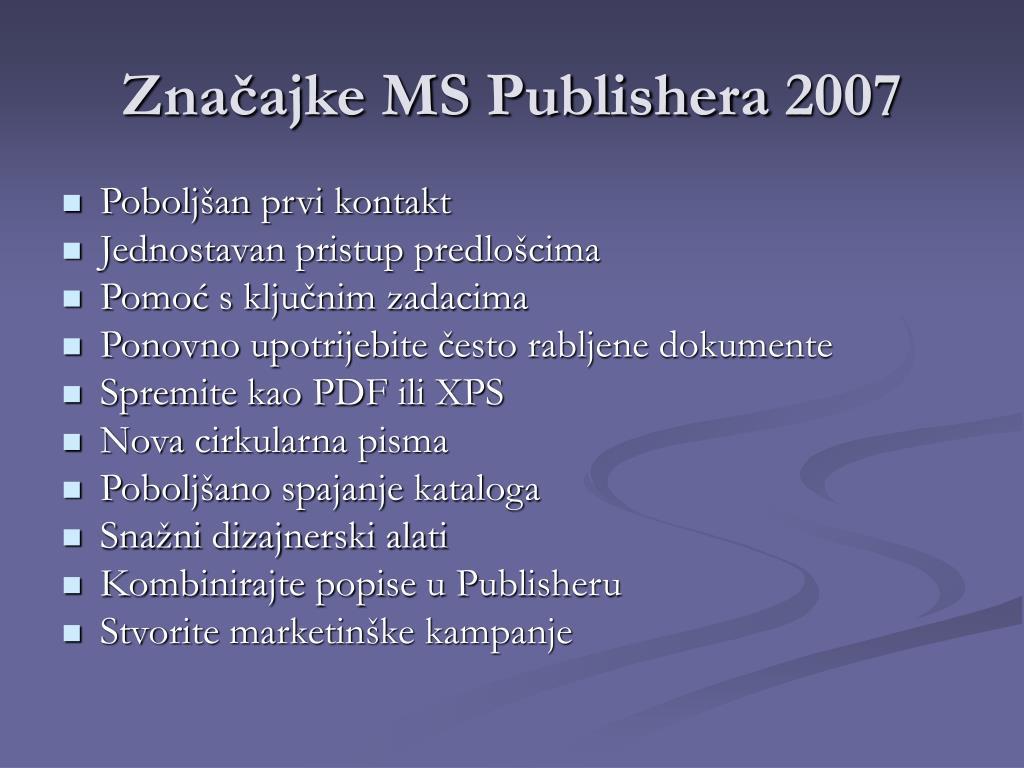 Značajke MS Publishera 2007