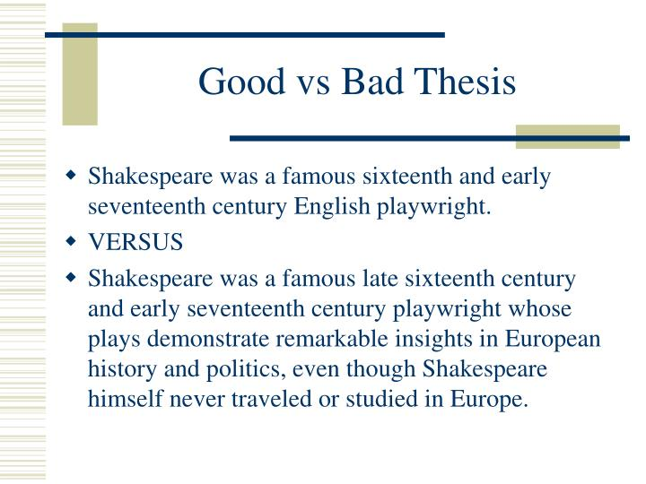 good thesis statements list The thesis statement is that sentence or two in your text that contains the focus of your essay and tells your reader what the essay is going to be about although it is certainly possible to write a good essay without a thesis statement (many narrative essays, for example, contain only an implied thesis statement), the lack of a thesis.