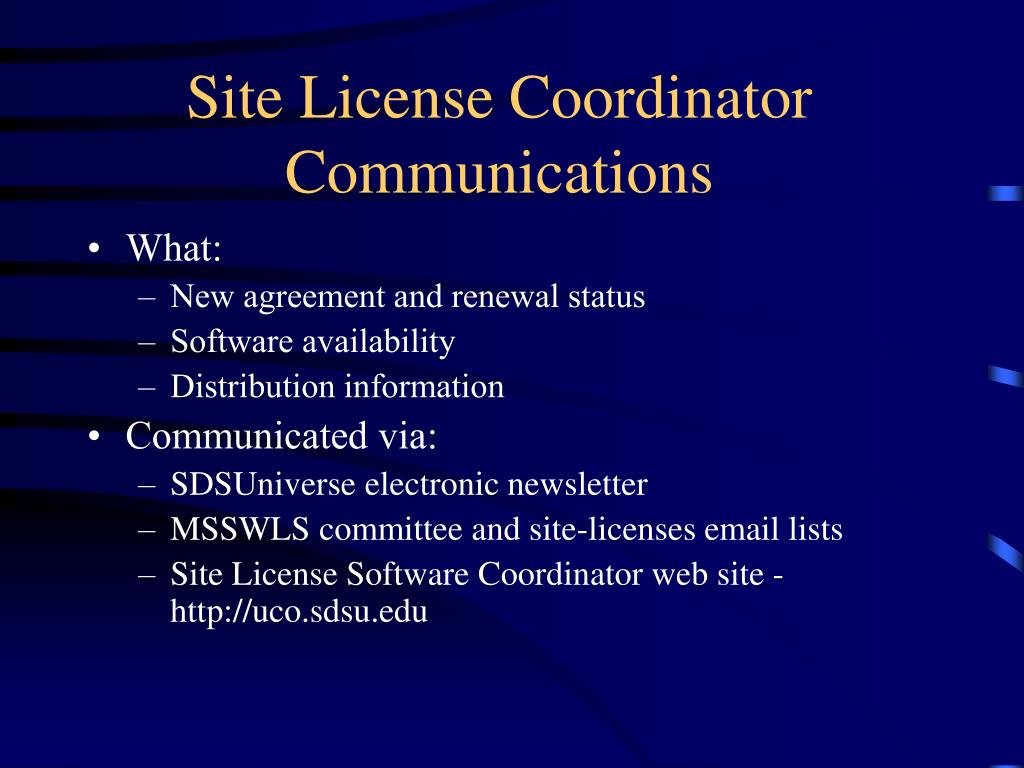 Site License Coordinator Communications