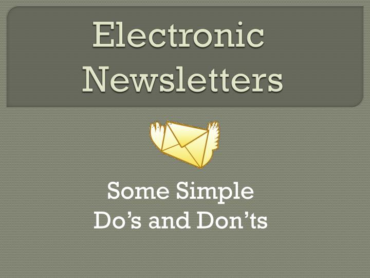 Electronic newsletters l.jpg