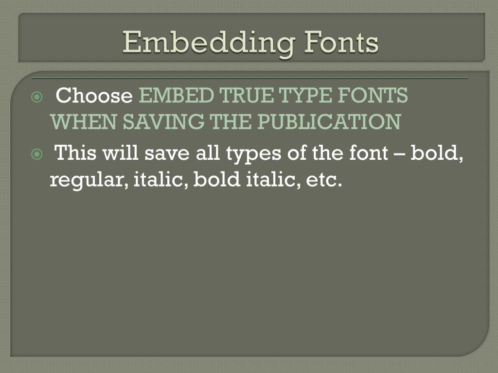 Embedding Fonts