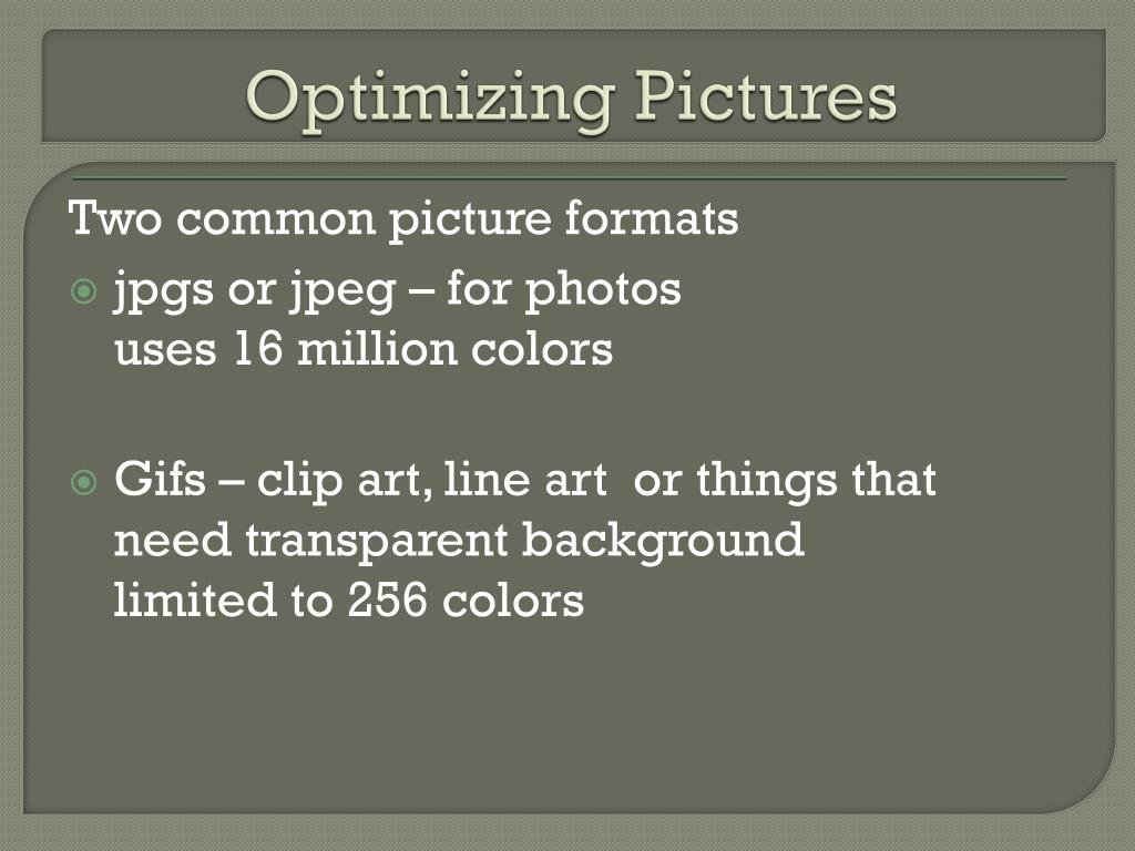 Optimizing Pictures