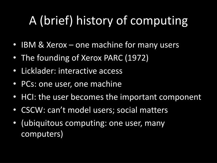 A (brief) history of computing