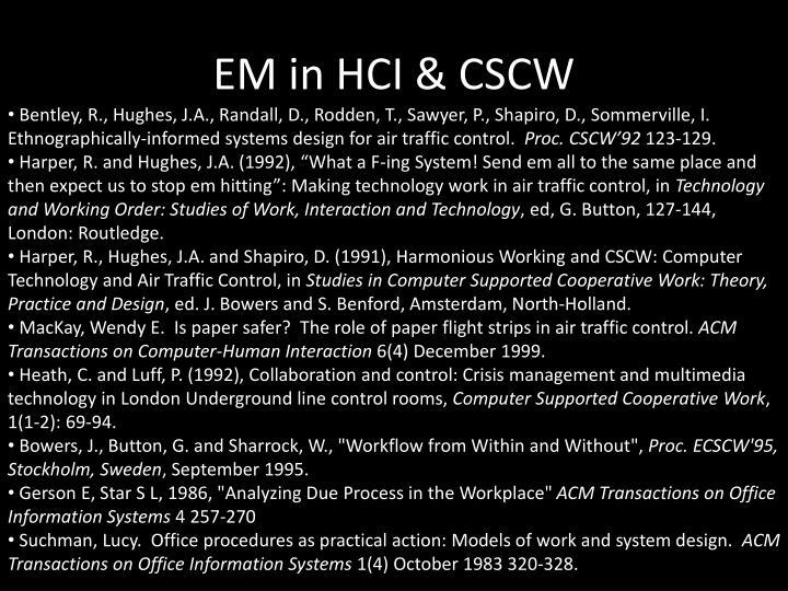 EM in HCI & CSCW