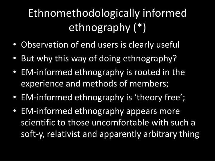 Ethnomethodologically