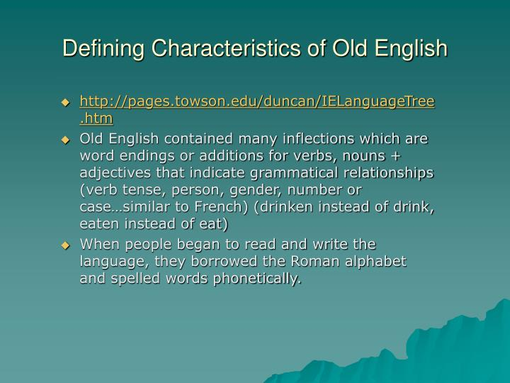 Defining Characteristics of Old English