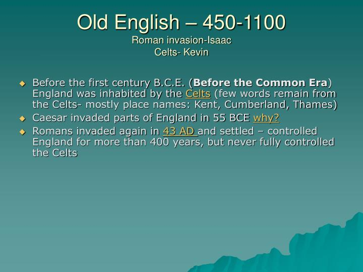 Old English – 450-1100