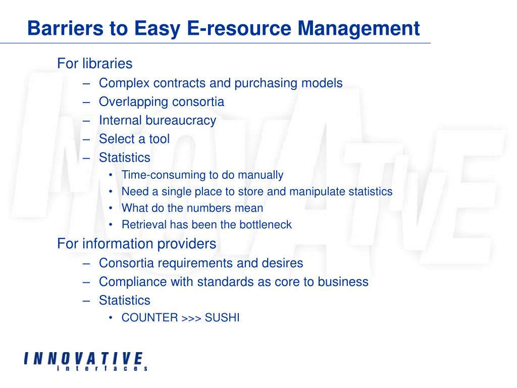 Barriers to Easy E-resource Management
