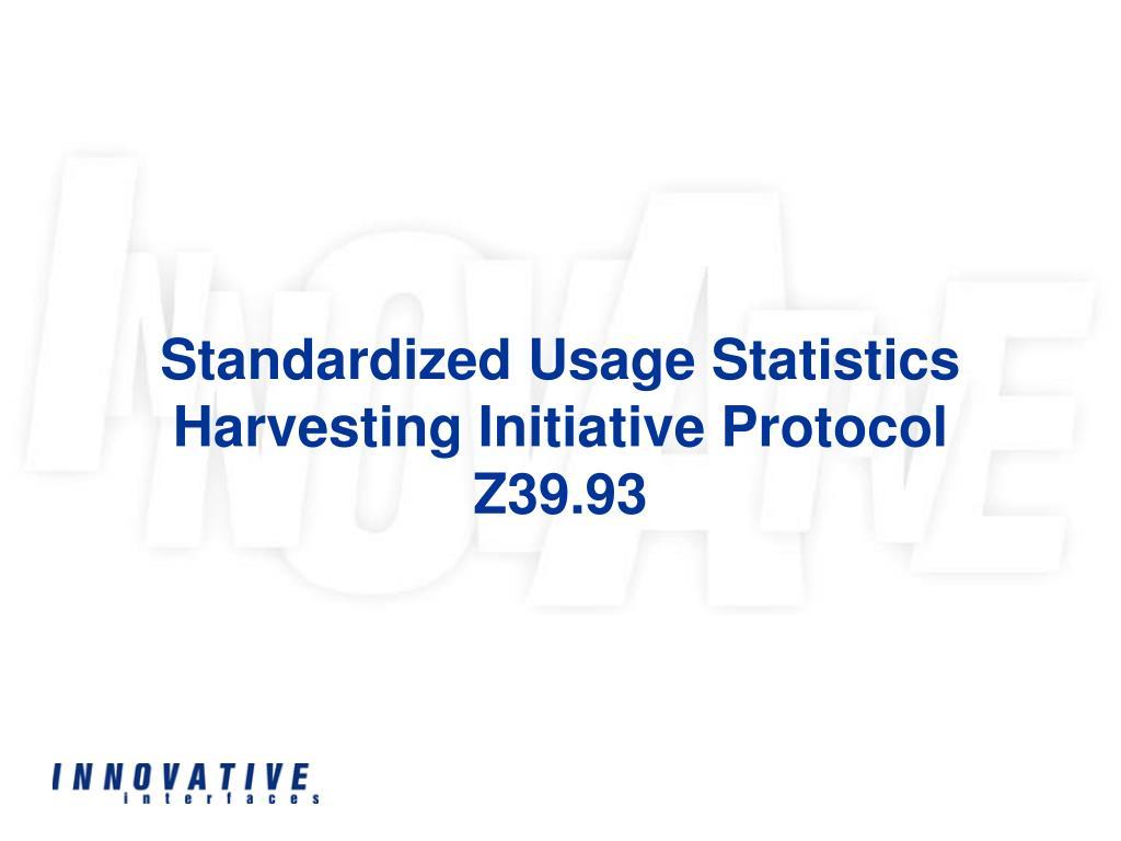 Standardized Usage Statistics Harvesting Initiative Protocol