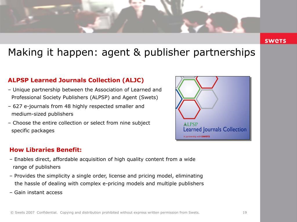 Making it happen: agent & publisher partnerships