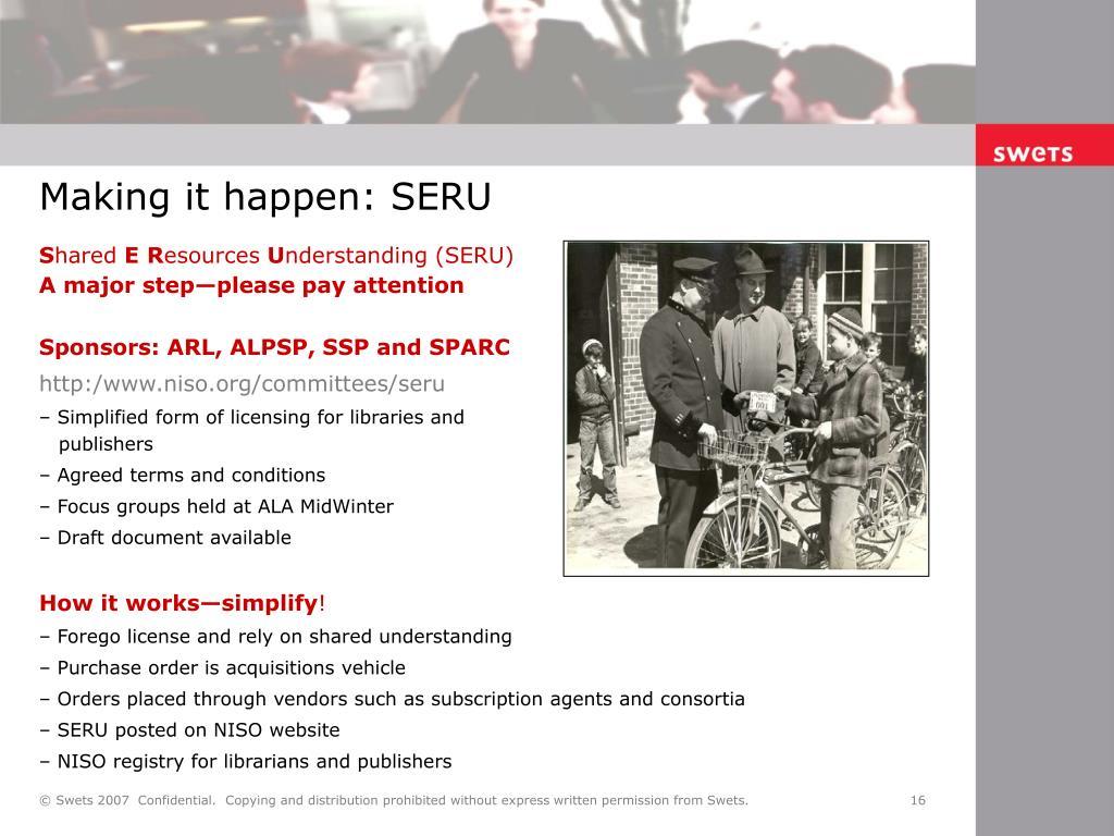 Making it happen: SERU