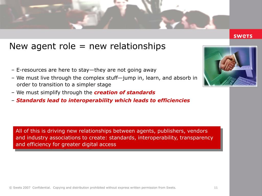 New agent role = new relationships