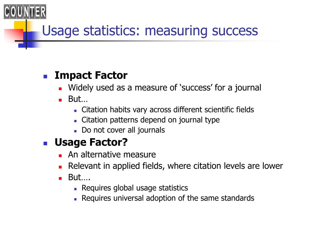 Usage statistics: measuring success