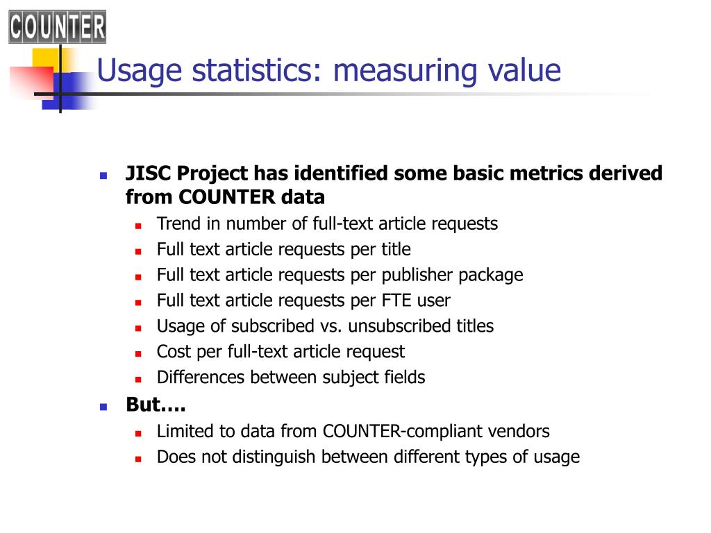 Usage statistics: measuring value