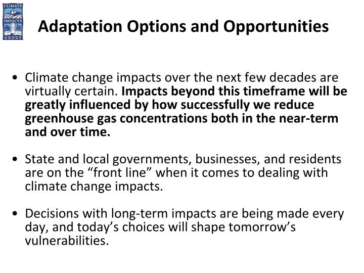 Adaptation Options and Opportunities