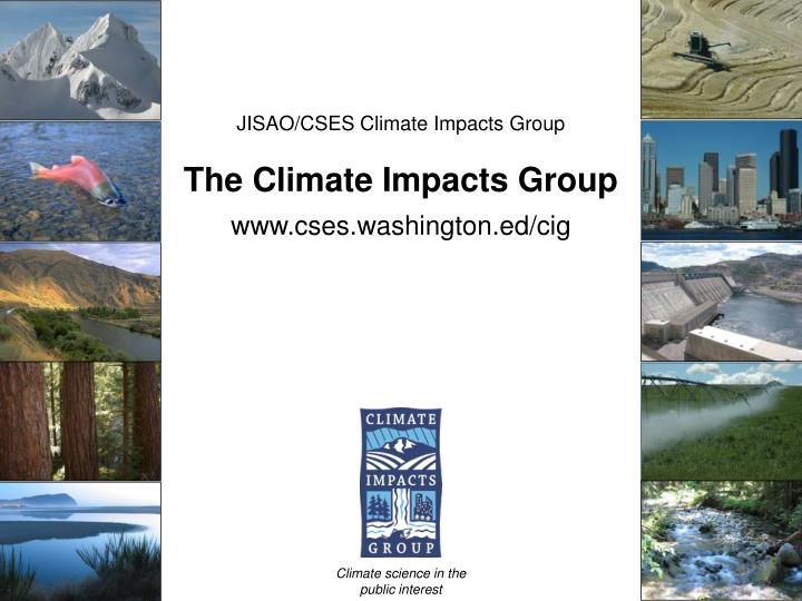 JISAO/CSES Climate Impacts Group