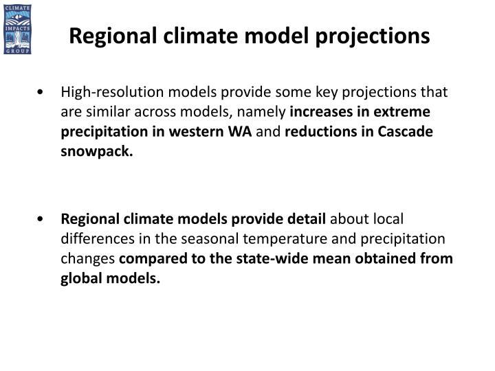 Regional climate model projections