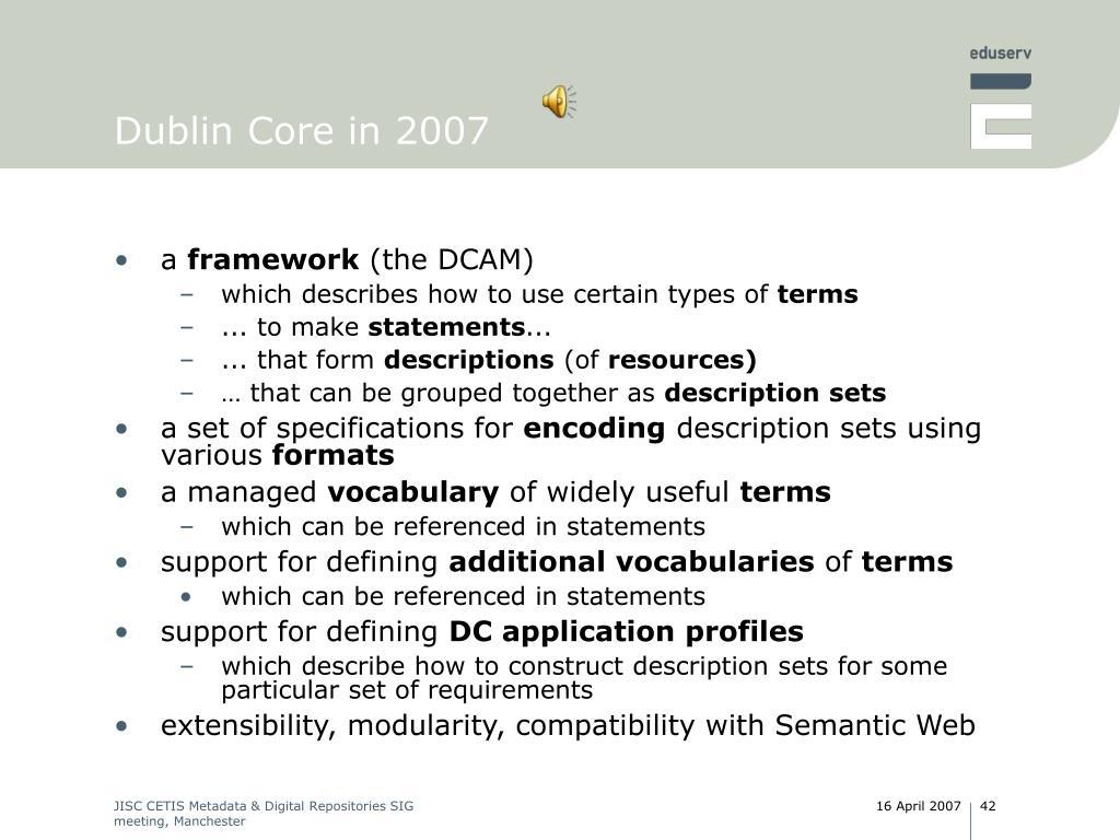 Dublin Core in 2007