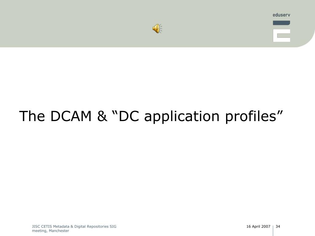 "The DCAM & ""DC application profiles"""