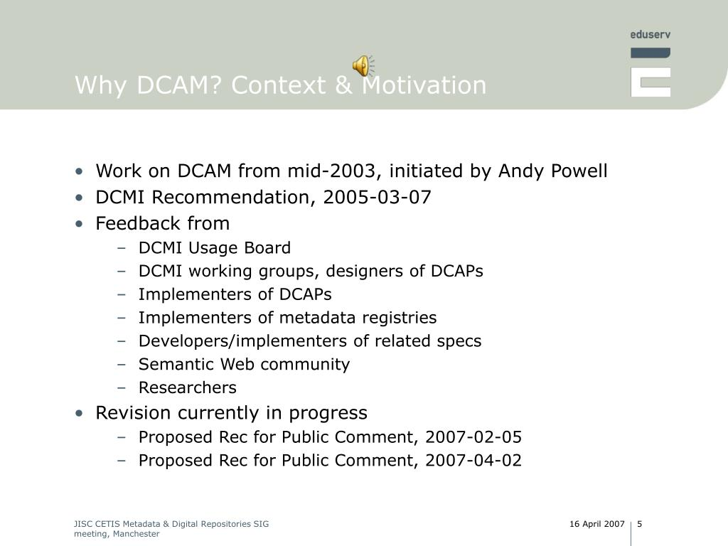 Why DCAM? Context & Motivation