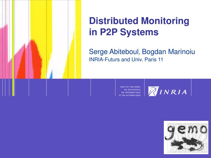 Distributed Monitoring 	 in P2P Systems