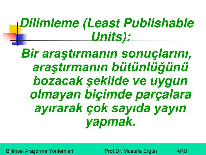 Dilimleme (Least Publishable Units):