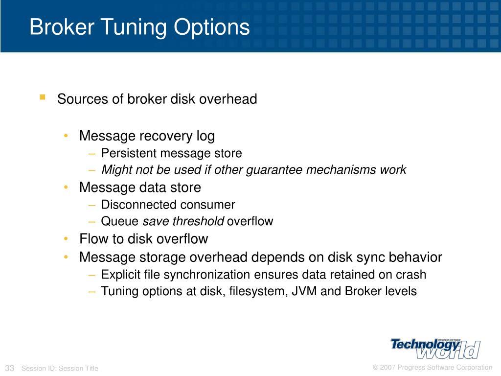 Broker Tuning Options