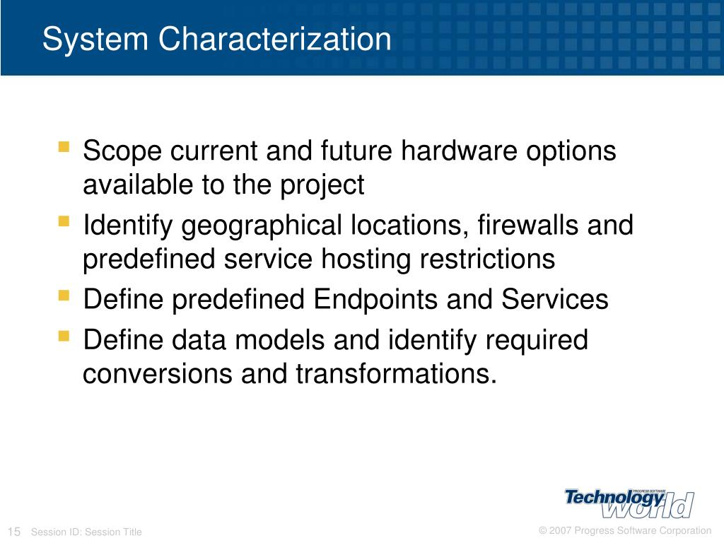 System Characterization