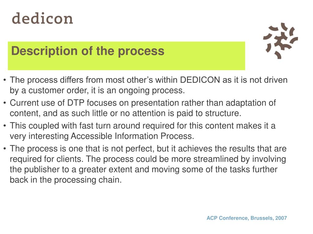 Description of the process