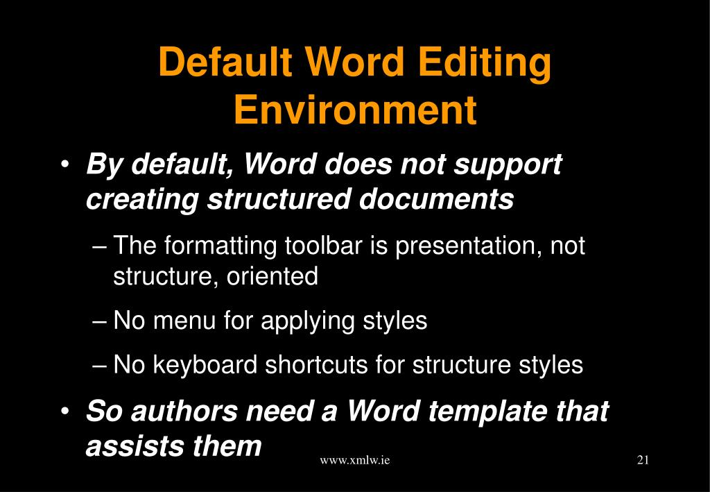 Default Word Editing Environment