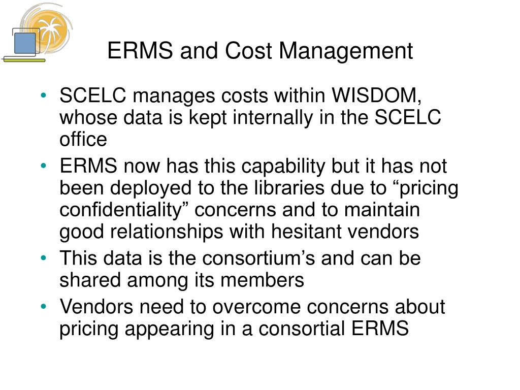 ERMS and Cost Management