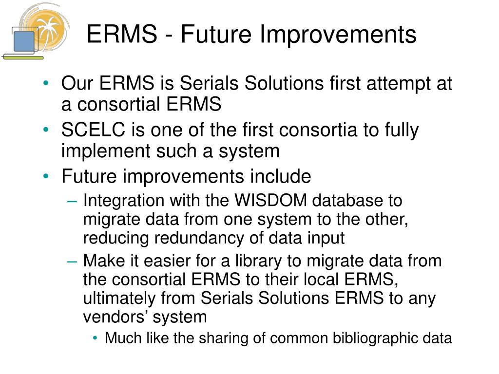 ERMS - Future Improvements