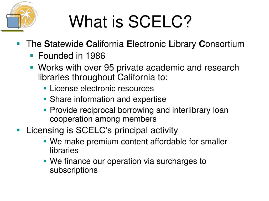 What is SCELC?