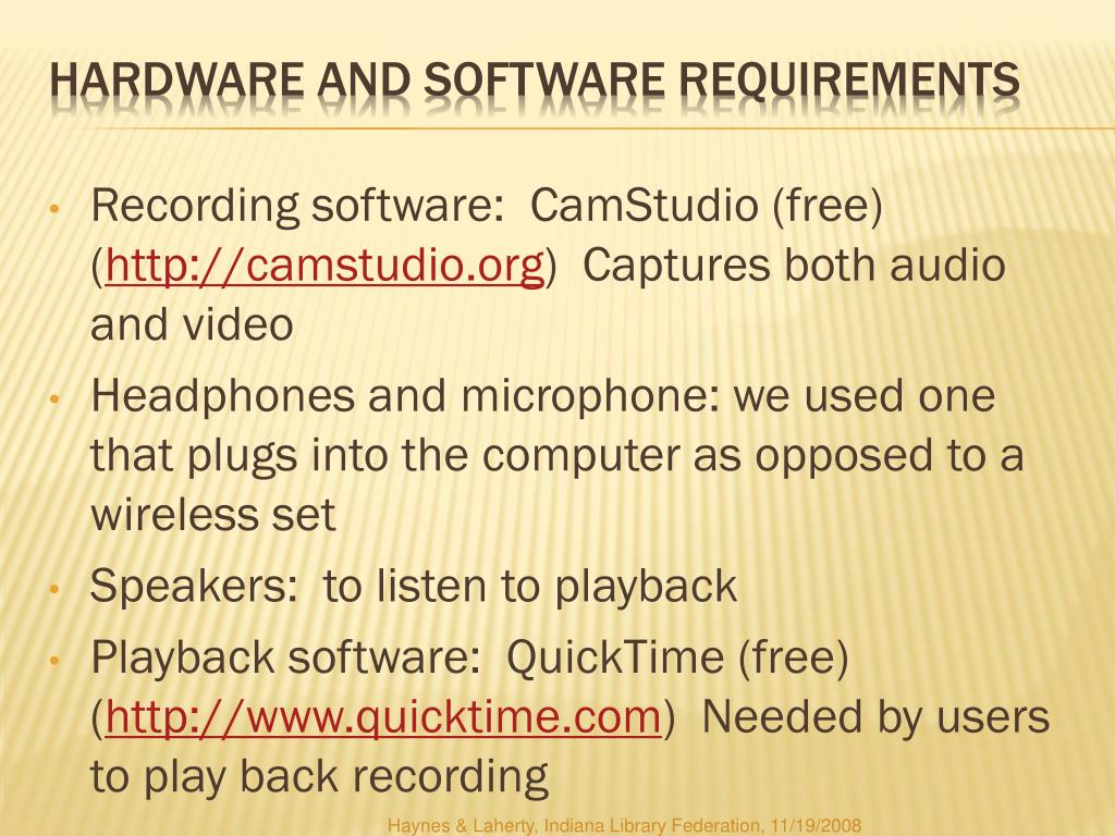 Recording software:  CamStudio (free) (