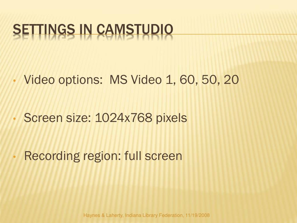 Video options:  MS Video 1, 60, 50, 20