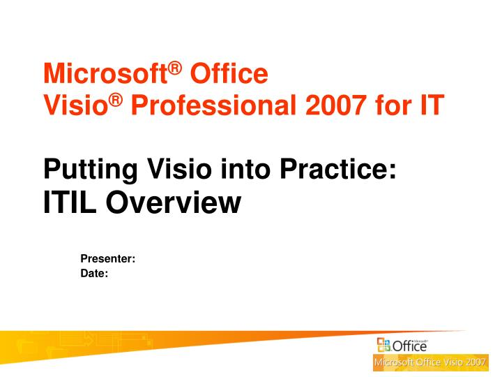 Microsoft office visio professional 2007 for it putting visio into practice itil overview l.jpg
