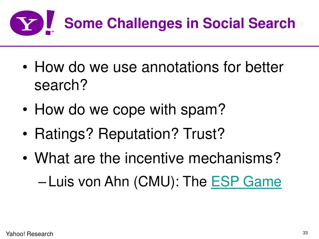 Some Challenges in Social Search