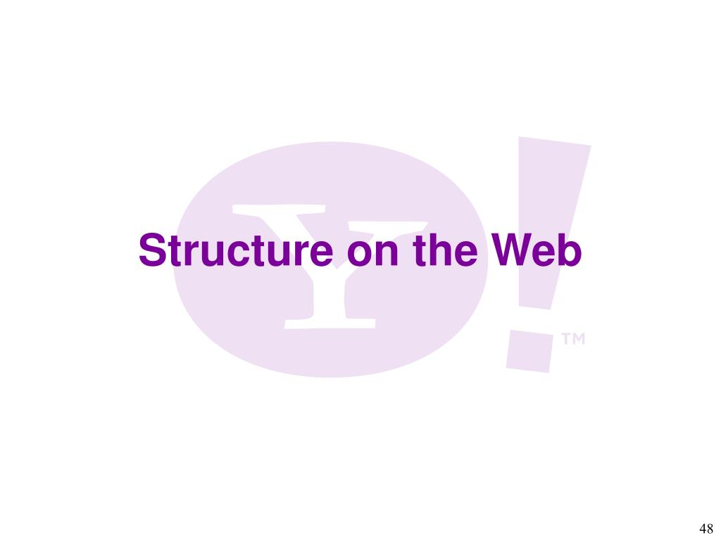 Structure on the Web