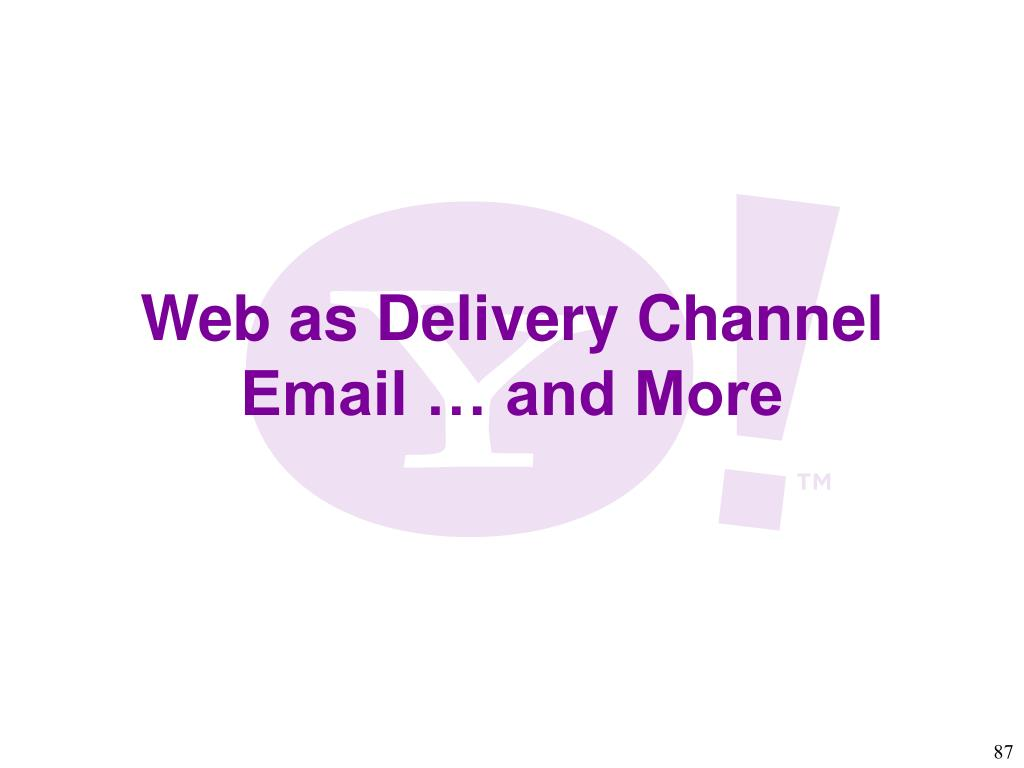 Web as Delivery Channel