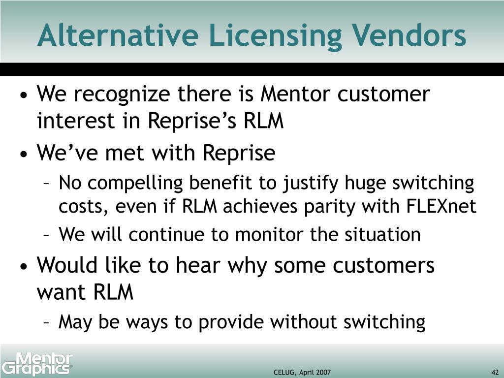 Alternative Licensing Vendors