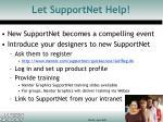 let supportnet help