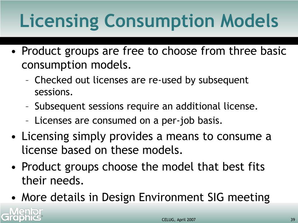 Licensing Consumption Models