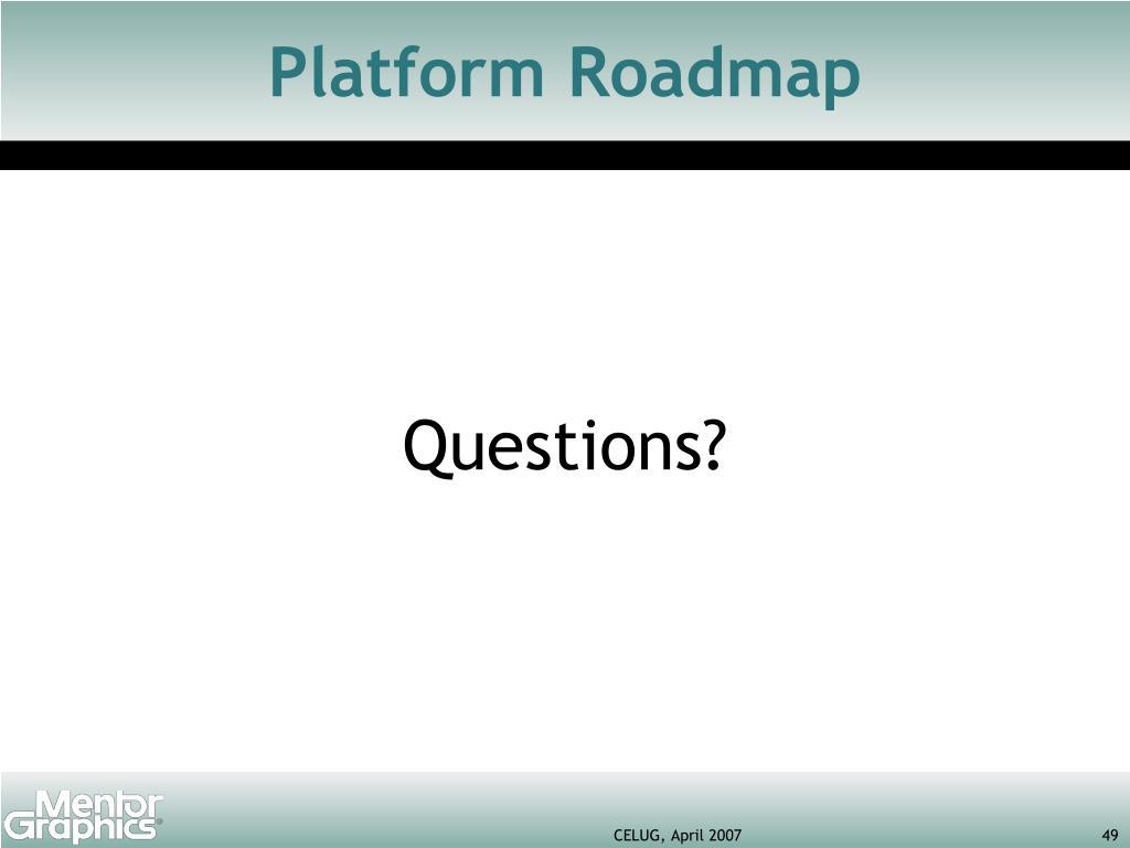 Platform Roadmap